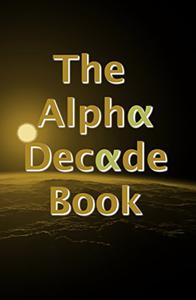 The Alpha Decade Book