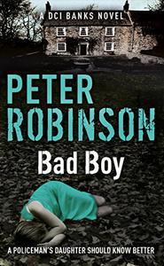 Bad Boy: DCI Banks 19