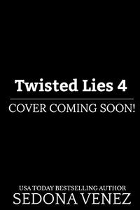Twisted Lies 4