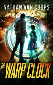 The Warp Clock: A Time Travel Adventure