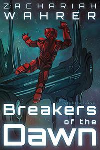 Breakers of the Dawn