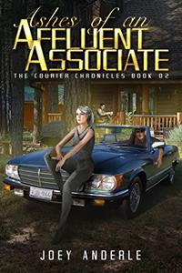 Ashes of an Affluent Associate: Courier Chronicle 02
