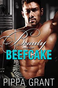 Beauty and the Beefcake: A Hockey/Roommate/Opposites Attract Romantic Comedy