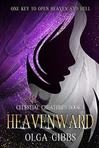 Heavenward: YA Epic fantasy on Celestial Lore