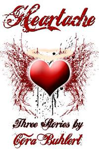 Heartache: Three Love Stories