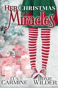 Her Christmas Miracles: WhyChoose Contemporary Young Adult Romance