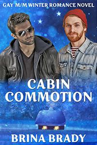 Cabin Commotion