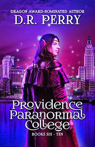 Providence Paranormal College Volume Two: Books 6-10
