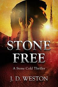 Stone Free: A Stone Cold Thriller
