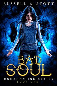 Bad Soul: An Uncanny Kingdom Urban Fantasy