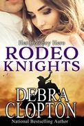 Her Cowboy Hero: Rodeo Knights, A Western Romance Novel