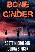 Bone And Cinder: A Post-Apocalyptic Thriller