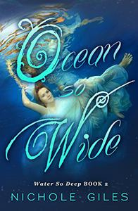 Ocean So Wide : Water So Deep Book Two