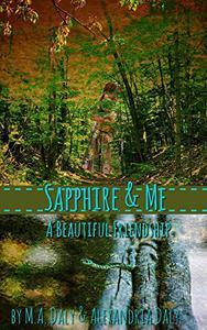 Sapphire & Me: A Beautiful Friendship