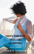 Coco's Somewhat Excellent Adventures:Hawaii: Book 1:Hawaii, a contemporary short story