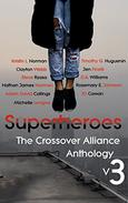 Superheroes: The Crossover Alliance Anthology V3