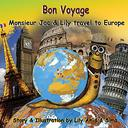 Bon Voyage: Monsieur Jac & Lily travel to Europe