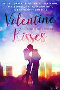 Valentine Kisses: A Kiss to Last a Lifetime