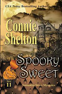 Spooky Sweet: A Sweet's Sweets Bakery Mystery