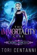 The Immortality Cure: An Urban Fantasy Novel
