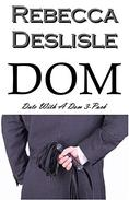 Dom: Date With A Dom 3-Pack