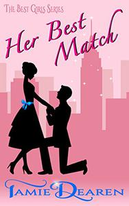 Her Best Match: A Romantic Comedy