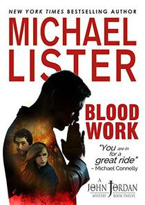 BLOOD WORK: a John Jordan Mystery