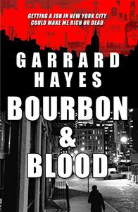 Bourbon & Blood: A Crime and Suspense Thriller