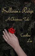 Sullivan's Ridge: A Christmas Tale