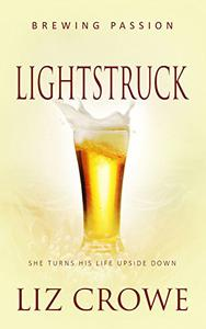 Lightstruck: ( A Contemporary Romance Novel)