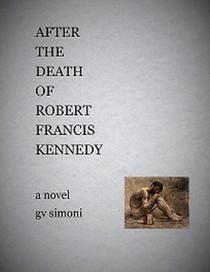 After the Death of Robert Francis Kennedy