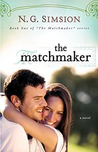 The Matchmaker, a novel: Clean New Adult Contemporary Romance Fiction