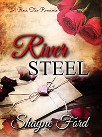 River Steel: A Rock Star Romance