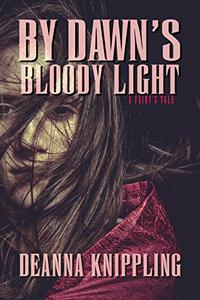 By Dawn's Bloody Light: An '80s-Style Horror Novella of the Supernatural, Fairies, and Revenge