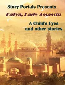 A Child's Eyes and Other Stories