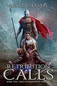 Retribution Calls: A Military Fantasy