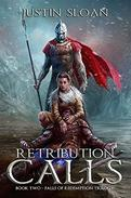 Retribution Calls: A Military Fantasy