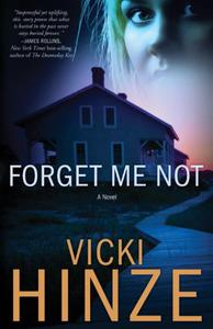 Forget Me Not: A Novel