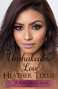Unshakeable Love: A Crystal Creek Romance