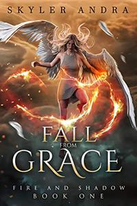 Fall From Grace: A reverse harem paranormal romance