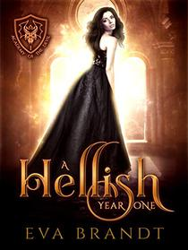 A Hellish Year One: A Reverse Harem Paranormal Bully Romance