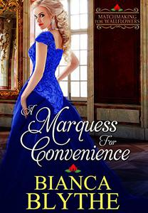 A Marquess for Convenience