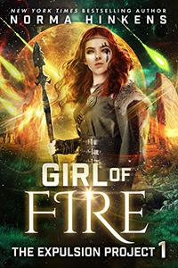 Girl of Fire: A Science Fiction Dystopian Novel