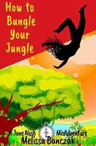 How to Bungle Your Jungle: A Micro June Nash Misadventure