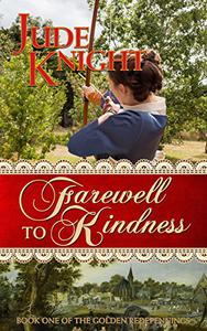 Farewell to Kindness