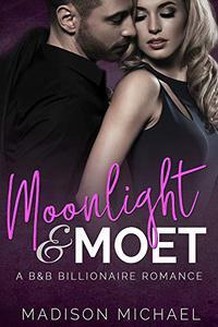 Moonlight & Moet