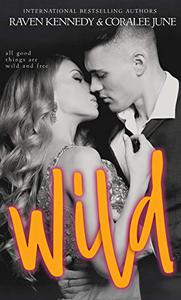 Wild: A Forbidden Romance