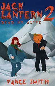 Jack Lantern 2: Dead or Alive