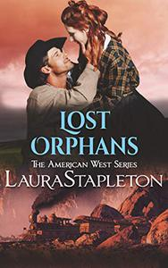 Lost Orphans: An Orphan Train Story