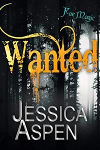 Wanted: A Fae Fantasy Romance
